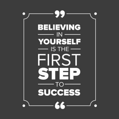 Картина Веря в себя является первым шагом на пути к успеху