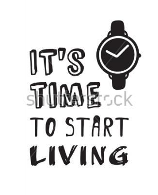 Картина Ручной обращается часы и текст. Каракули векторные часы. Художественное рисование объектов. Творческая чернильная работа и цитата «Время начинать жить»