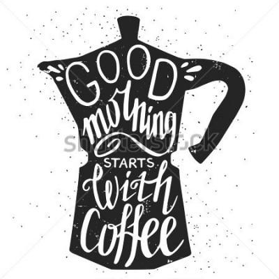 Картина Приглашаем к сотрудничеству. «Доброе утро начинается с кофе» цитата стороны надписи.