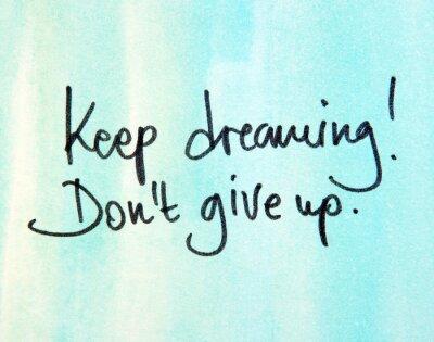 Картина Держите мечтать не т сдаваться