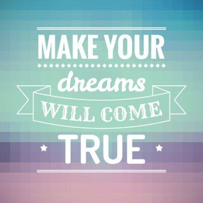 Картина Сделайте ваши мечты сбудутся