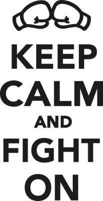 Фотообои Сохраняйте спокойствие и сражаться