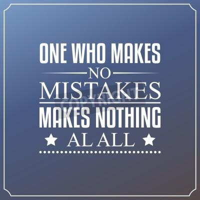 Фотообои Тот, кто не совершает ошибок, не делает ничего. Котировки типографика Дизайн