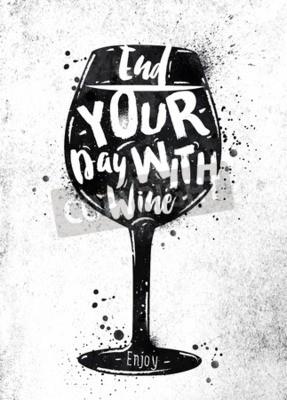 Фотообои Плакат бокал вина надписи закончить день с вином рисунок черной краской на грязной бумаге