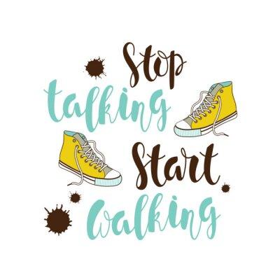 """Фотообои """"Прекратить говорить, начать ходить"""" плакат."""