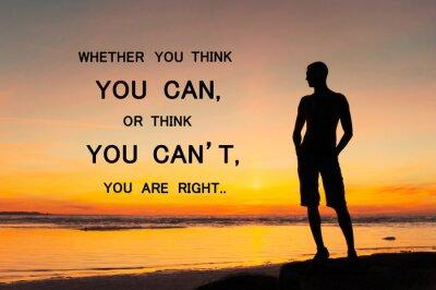 Фотообои Если вы думаете, что вы можете или вы не можете, вы правы