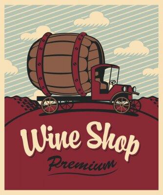 Плакат баннер для винного магазина с старинных автомобилей с баррель
