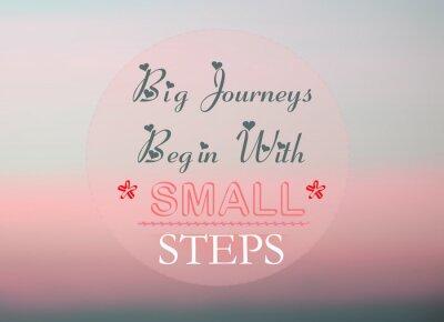 Плакат Большие путешествия начинаются с небольшими шагами