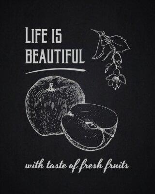 Плакат Chalk типографскую фон. Жизнь прекрасна со вкусом свежих фруктов