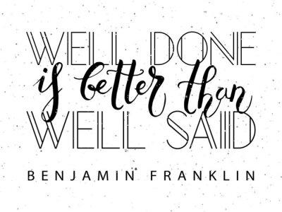Плакат Рука набросал вдохновляющие цитаты 'Well Done это лучше, чем хорошо