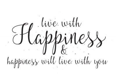 Плакат Жить со счастьем и hapiness будет жить с вами надписью. Поздравительная открытка с каллиграфией. Ручной обращается дизайн. Черное и белое.