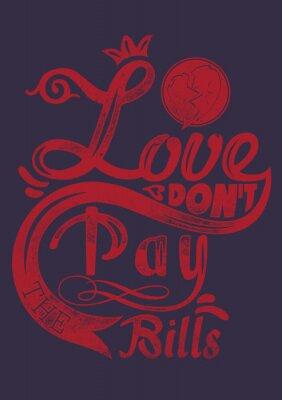 Плакат Любовь не платите по счетам