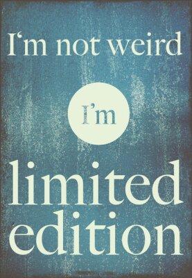 Плакат мотивационный плакат цитата Я не странно, я ограниченный выпуск