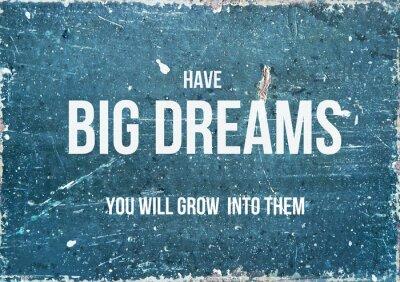 Плакат Мотивационная цитата на деревенском фоне ЕСТЬ большие мечты