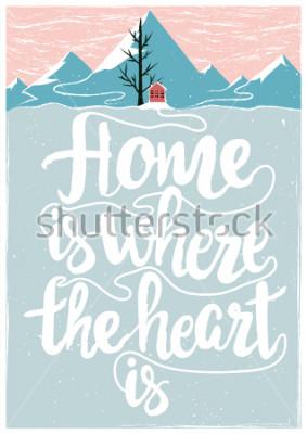 Плакат Цветные векторные вдохновляющие и мотивационные плакаты с цитатой. Дом там, где сердце. Концепция образа жизни с текстом надписи