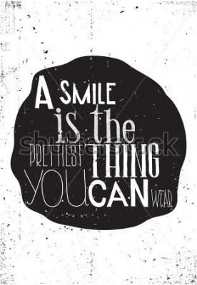 Плакат Фраза «улыбка» - самая красивая вещь, которую вы можете носить