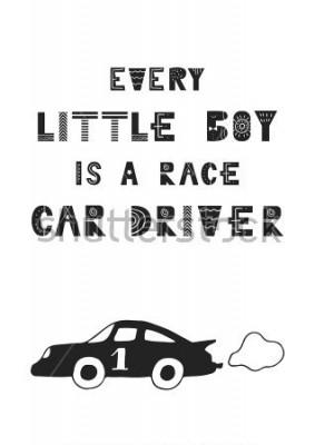 Плакат Каждый маленький мальчик - гонщик - милый рисованный плакат с надписью в скандинавском стиле. Векторная иллюстрация