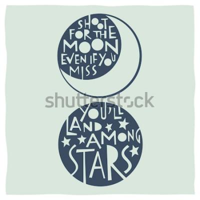 Плакат Стреляйте в луну, даже если вы скучаете, вы окажетесь среди звезд. Цитата каллиграфия с рисунками луны и звезд
