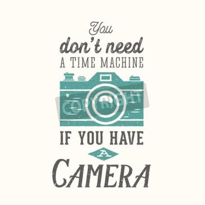 Плакат Старинные фотографии камеры Вектор Цитата, этикетки, карты или шаблон с ретро типографики и текстуры на отдельном слое