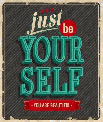 Плакат Старинные карты - Просто быть самим собой