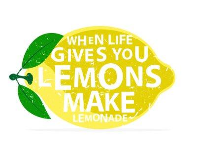 Плакат Когда жизнь дает вам лимоны, сделать лимонад - каллиграфия