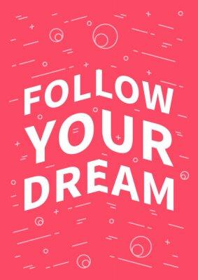 Наклейка Следуй за своей мечтой. Вдохновенный (мотивационный) цитаты на красном фоне. Положительное утверждение для печати, плакат, баннер, декоративные карты. Вектор типографики концепция графический дизайн и