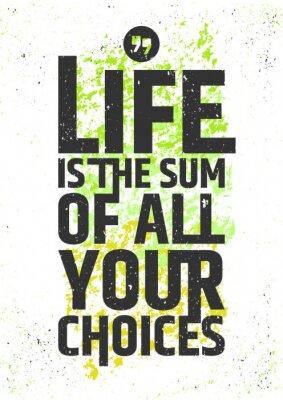 Наклейка Жизнь есть сумма всех ваших выборов вдохновляющие цитаты на красочные фоне шероховатый. Жить по значению типографского концепции. Векторная иллюстрация.