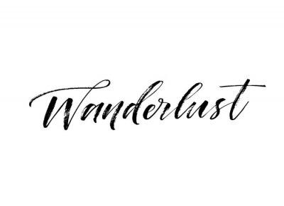 Наклейка Wanderlust hand drawn card. Hand drawn brush style modern calligraphy. Vector illustration of handwritten lettering.